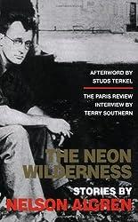 NEON WILDERNESS, THE