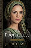 The Prophetess (Daughters of the Promised Land Book #2): Deborah's Story