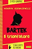 Bartek il trionfatore (I racconti di Brera)