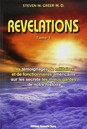 Révélations - Tome 1 (2ème édition) par Steven M. GREER