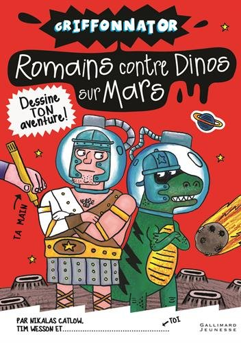 Griffonnator:Romains contre Dinos sur Mars