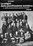 Storia della Russia Sovietica IV: Le Origini della Pianificazione Sovietica 1926-1929: 5: I Partiti Comunisti nel Mondo Capitalistico: 4\5
