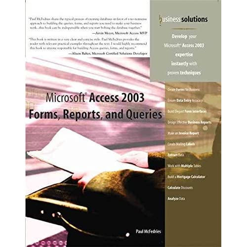 [(Microsoft Access 2003 Forms, Reports and Queries)] [By (author) Paul McFedries] published on (August, 2004)