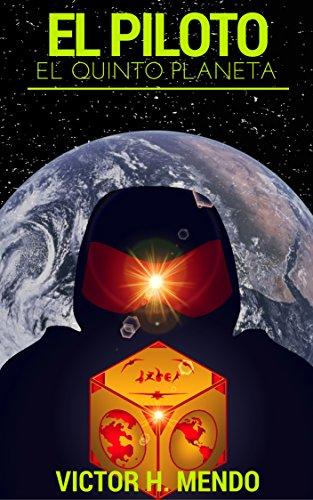 El Piloto, El Quinto Planeta
