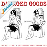 Try Me, Fly Me, a Free Damaged Goods Sampler 2013