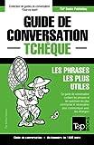 Telecharger Livres Guide de conversation Francais Tcheque et dictionnaire concis de 1500 mots (PDF,EPUB,MOBI) gratuits en Francaise