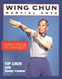 Wing Chun Martial Arts: Principles and Techniques