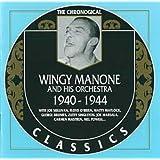 Wingy Manone: 1940-1944