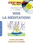 Vive la méditation ! (1CD audio MP3)