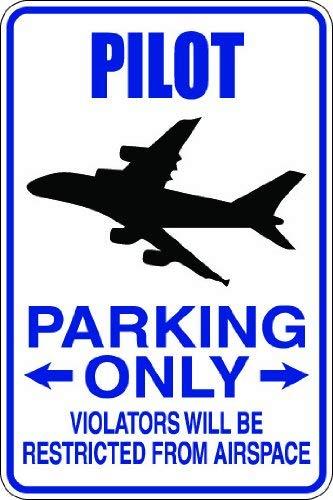 Promini Pilot Parking Only Zuwiderhandlungen Wird ausschließlich aus AirSpace 20,3x 30,5cm Funny Witz Humor Neuheit Metall Aluminium Schild -