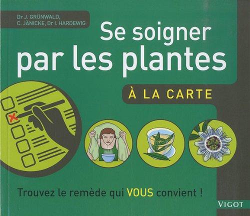 Se soigner par les plantes à la carte