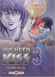 We Need Kiss Edition simple Tome 3