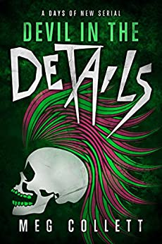 Devil in the Details (Days of New Book 4) by [Collett, Meg]