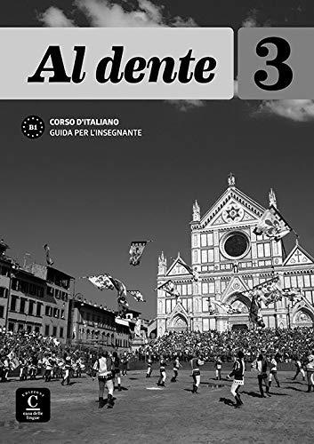 Al Dente 3 Guida per l'Insegnante por Maddalena Bertacchini