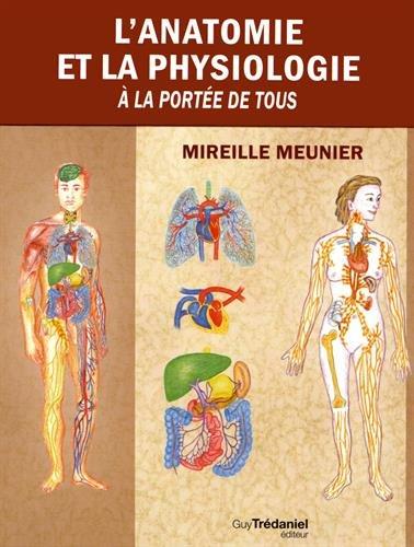 L'anatomie et la physiologie  la porte de tous