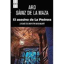 El asesino de La Pedrera. (Milo Malart)