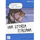 L'Italiano Con I Fumetti: UNA Storia Italiana
