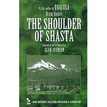 The Shoulder of Shasta by Bram Stoker (1999-12-31)