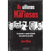 Os Ultimos Mafiosos (Em Portuguese do Brasil)
