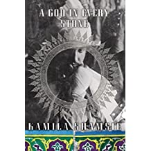 A God in Every Stone: A Novel by Shamsie, Kamila (2014) Paperback