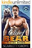 Chief Bear (Bear Shifter Paranormal Romance) (Rescue Bears Book 1)