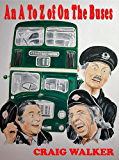 A To Z of On The Buses