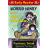 Horrid Henry and the Bogey Babysitter: Book 24 (Horrid Henry Early Reader)