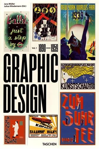 The History of Graphic Design : Volume 1 (1890-1959)