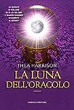 La luna dell'oracolo (Fanucci editore)