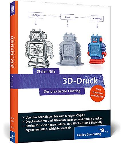 3D-Druck: Der praktische Einstieg