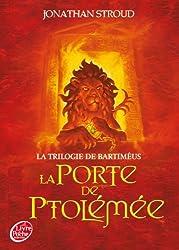 La trilogie de Bartiméus - Tome 3 - La porte de Ptolémée