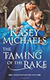 The Taming of the Rake (Mills & Boon Special Releases)