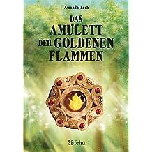 Das Amulett der goldenen Flammen (fehu Fantasy)