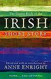 The Granta Book of the Irish Short Story