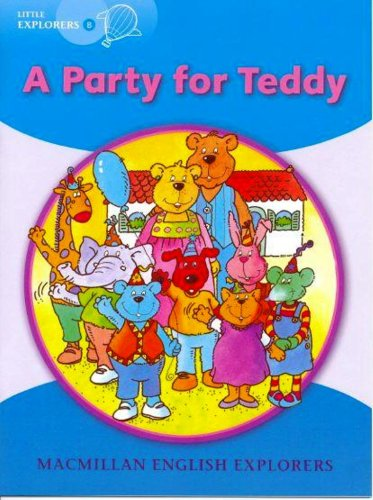 Explorers Little B A Party for Teddy