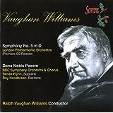 Vaughan Williams: Symphony No. 5 in D Major & Dona Nobis Pacem