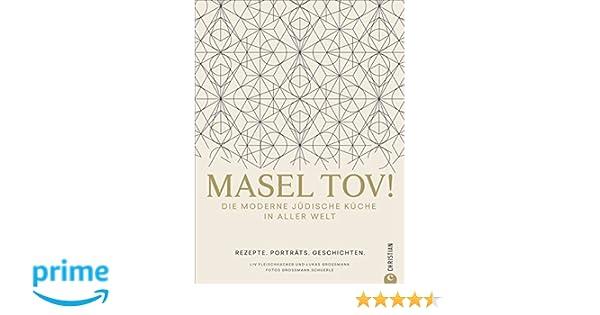 Israelische Küche  Masel tov! Die moderne jüdische Küche in aller ... 91b526884180a