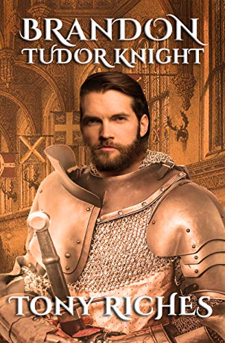 Brandon - Tudor Knight (English Edition) por Tony Riches