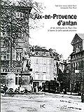 Aix-en-Provence d'antan