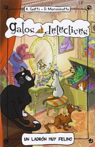 Portada del libro Un Ladrón Muy Felino (Gatos detectives)