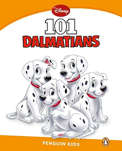 Penguin Kids 3 101 Dalmatians Reader (Pearson English Kids Readers) - 9781408287316 (Penguin Kids Level 3)