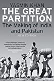 The Great Partition – The Making of India and Pakistan, New Edition
