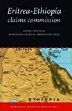 Eritrea-Ethiopia Claims Commission: Permanent Court of Arbitration 2009 (International Arbitration Series) (2010-01-01)