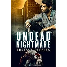 The Zombie Chronicles - Book 5 - Undead Nightmare (English Edition)