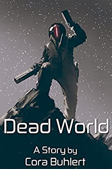 Dead World (In Love and War Book 5) by [Buhlert, Cora ]