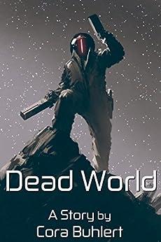 Dead World (In Love and War Book 5) (English Edition) di [Buhlert, Cora ]