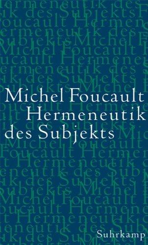Hermeneutik des Subjekts: Vorlesungen am Collège de France 1981/82