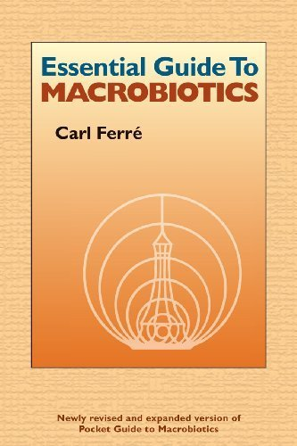 Essential Guide to Macrobiotics by Ferre, Carl (2011) Paperback