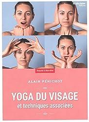 Yoga du visage : Et techniques associées