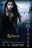 Reborn (Shadow Falls: After Dark Book 1) (English Edition)